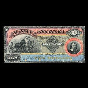 Canada, Banque d'Hochelaga, 10 piastres : 1 juin 1889