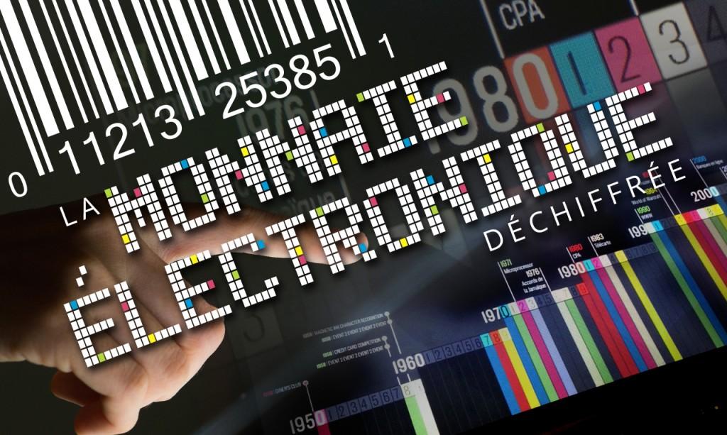 La monnaie électronique déchiffrée